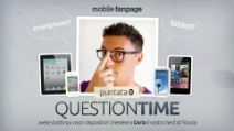 Question Time Ep. 0: #iPhone 5, #Android #JellyBean su #GalaxySII e tante altre #curiosità
