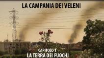 La Campania dei veleni - Cap1: Terra dei fuochi