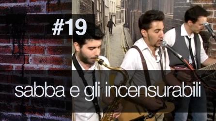 Fanpage Town #19 - Sabba & Gli Incensurabili