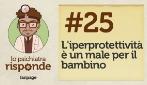 L'iperprotettività è un male per il bambino #25