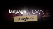 Fanpage Town - Il meglio di...