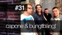 Fanpage Town #31 - Capone & BungtBangt