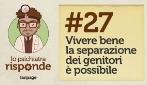 Vivere bene la separazione dei genitori è possibile #27