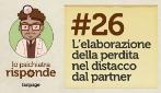 L'elaborazione della perdita nel distacco dal partner #26