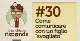 """Come comunicare con un figlio """"svogliato"""" #30"""