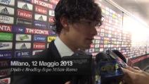 Dodò e Bradley dopo Milan-Roma