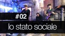 Fanpage Town #2 - Lo Stato Sociale