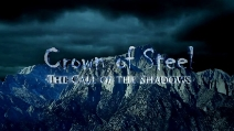 Shadows of Steel - Crown of Steel: The Call of the Shadows