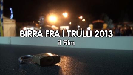 BIRRA FRA I TRULLI 14ª Edizione 2013 IL FILM