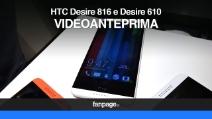 HTC Desire 816 e il Desire 610 - Video anteprima e caratteristiche