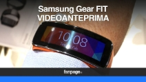 Samsung Gear Fit - video anteprima e hands on
