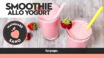 Come preparare uno smoothie allo yogurt in casa