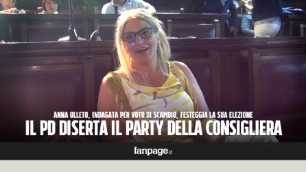 """Il Pd diserta il party della neo consigliera Ulleto indagata per voto di scambio: """"Il popolino è con me"""""""