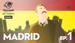 MADRID - Italiani all'estero ep.1