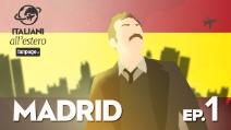 MADRID - Italiani all'estero ep.1