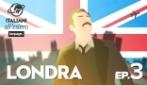LONDRA - Italiani all'estero ep.3