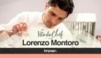 Vita da Chef: Lorenzo Montoro