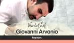 Vita da Chef: Giovanni Arvonio