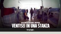 """""""In 26 in una stanza. Siamo esseri umani, non cani"""". Ecco come accogliamo i profughi in Italia"""