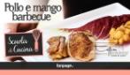 Pollo e Mango al Barbecue, l'irresistibile ricetta per un aperitivo spettacolare