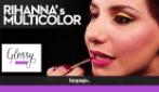 """Come realizzare il make up Multicolor di Rihanna: """"Use That Chick"""""""