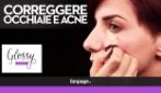 Occhiaie, acne e discromie sul viso: come scegliere e applicare il correttore giusto