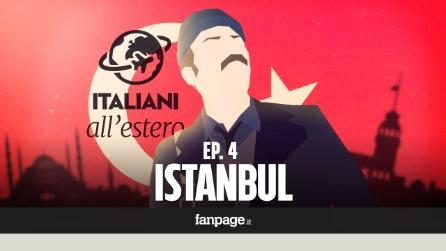 ISTANBUL - Italiani all'estero ep.4 seconda stagione