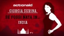 Se fossi nato in... India: Giorgia Surina racconta la discriminazione femminile