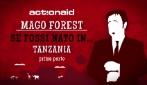 Se fossi nato in... Tanzania: Mago Forest e le magie dei bimbi africani