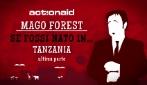 Se fossi nato in... Tanzania: Mago Forest e la magia dell'acqua