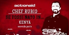 Se fossi nato in... Kenya: la sfida di Chef Rubio entra nel vivo
