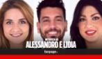 """Lidia e Alessandro: """"Federica bipolare? Sì, ha ammesso di avere una doppia personalità"""""""