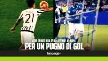 Juventus Napoli, per un pugno di gol