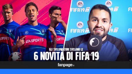 FIFA 19: le 6 novità più importanti