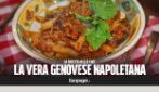 Genovese napoletana, ecco la ricetta e come prepararla
