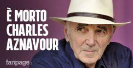 Morto Charles Aznavour, tra i più grandi cantanti francesi del '900