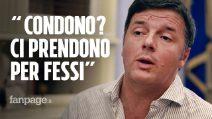 """Renzi: """"Condono? Lo ha fatto il partito di Grillo, che ha vissuto una vita facendosi pagare in nero"""""""