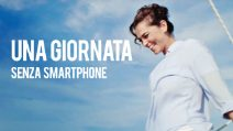Una giornata senza smartphone insieme a Giorgia Surina.