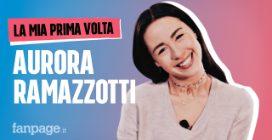 La prima volta di Aurora Ramazzotti