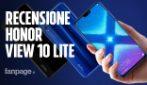 Recensione Honor View 10 Lite: uno smartphone economico che sembra un top di gamma