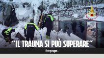 """Hotel Rigopiano, aiuto psicologico ai sopravvissuti: """"Il trauma si può superare"""""""
