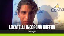 """Locatelli: """"Auguro a Buffon di vincere il Pallone d'Oro"""""""