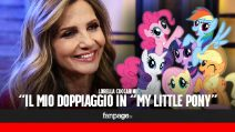 """Lorella Cuccarini di nuovo 'cattiva' in My Little Pony: """"Il mio è un personaggio malvagio e fragile"""""""