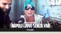 """""""Eliminata la VAR per Napoli-Juve"""": lo scherzo ai napoletani"""