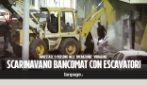 Con l'escavatore rubano lo sportello bancomat pieno di soldi