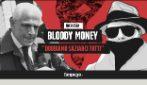 """Bloody Money 1 - """"Dobbiamo saziarci tutti"""": il sistema delle mazzette ai politici per i rifiuti"""