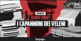 """Bloody Money 5 - I capannoni dei veleni al Nord Italia e la cricca dei rifiuti: """"Usiamo un ligure"""""""