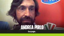 """Pirlo: """"Juve-Napoli? Decisiva solo per Sarri. E che bravo Gattuso"""""""