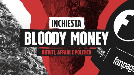Bloody Money, l'inchiesta di Fanpage.it sui rapporti tra criminalità e politica