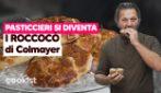 La ricetta dei roccocò del maestro pasticciere Pasquale Colmayer